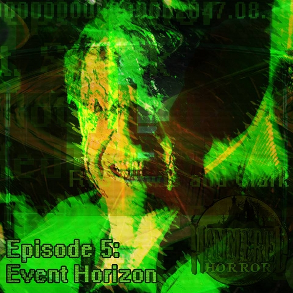 Hammered Horror 5: Event Horizon