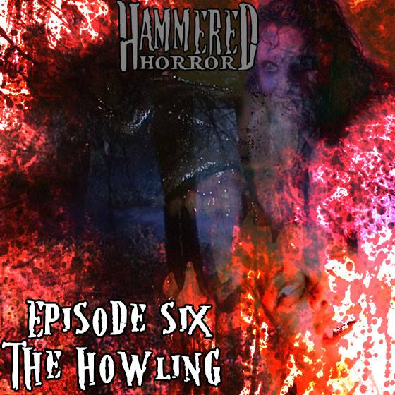Hammered Horror 6: The Howling