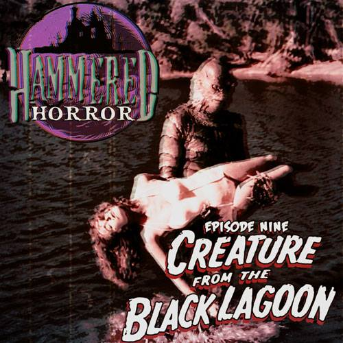 Hammered Horror 9: Creature From the Black Lagoon