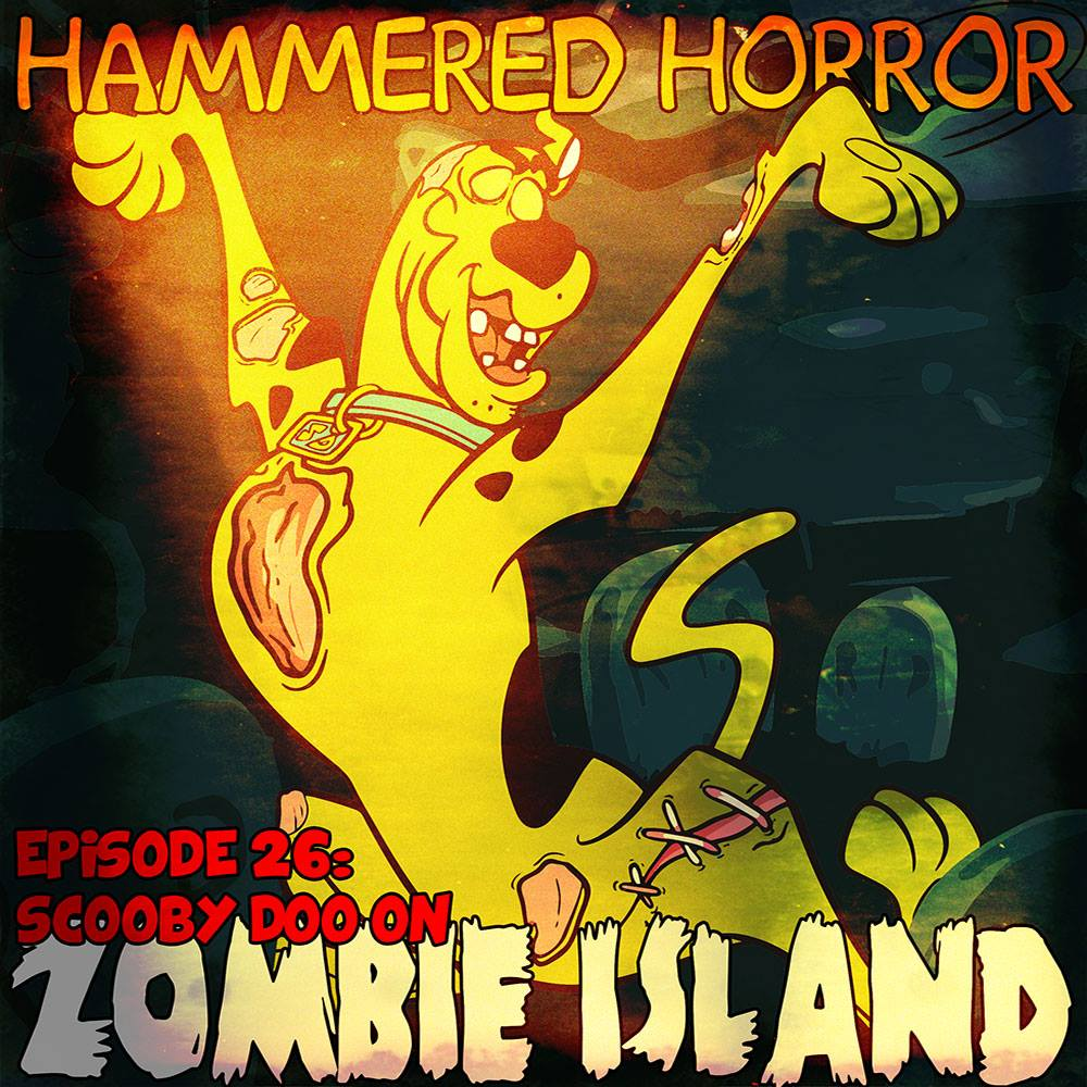 Hammered Horror 26: Scooby Doo on Zombie Island