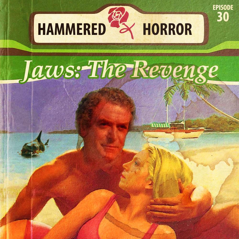 Hammered Horror 30: Jaws The Revenge