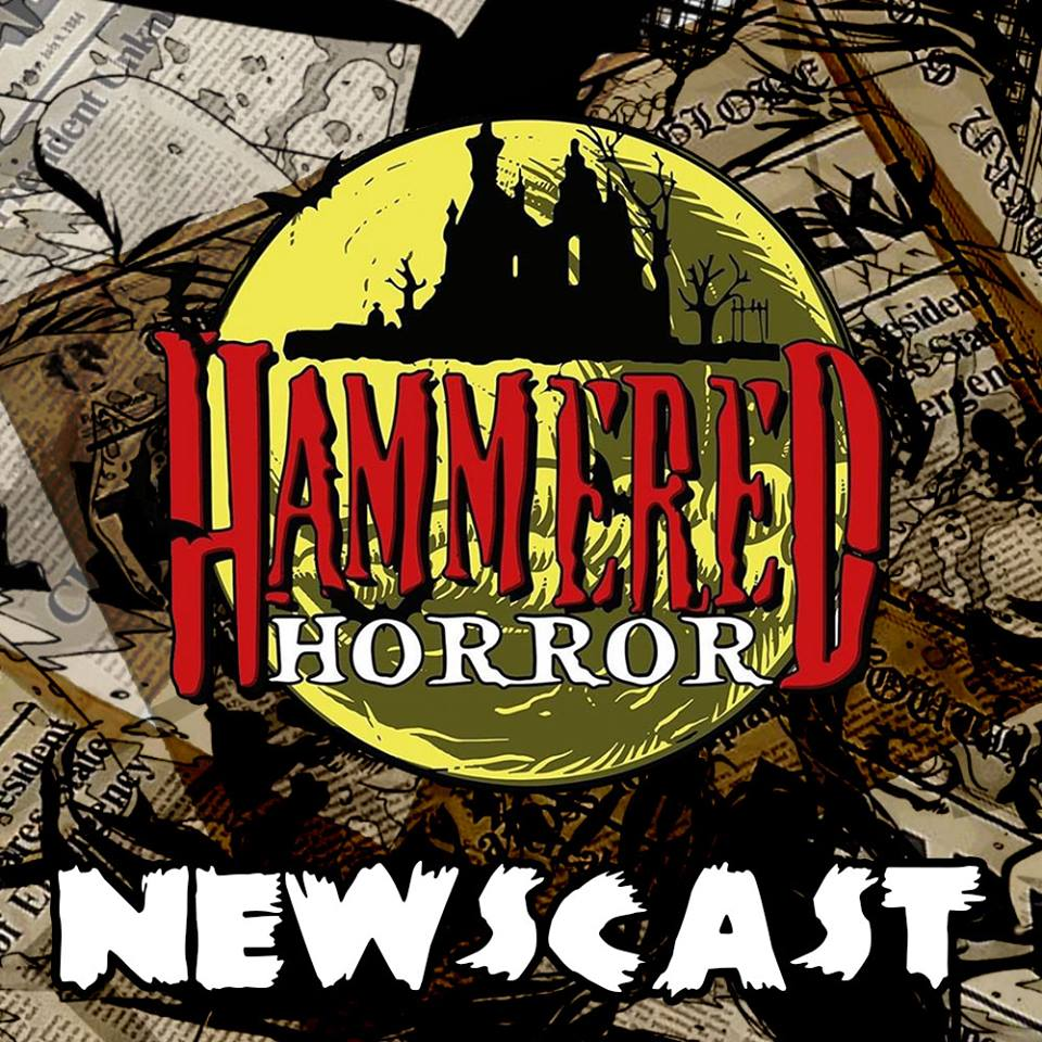 Hammered Horror Newscast: First Edition