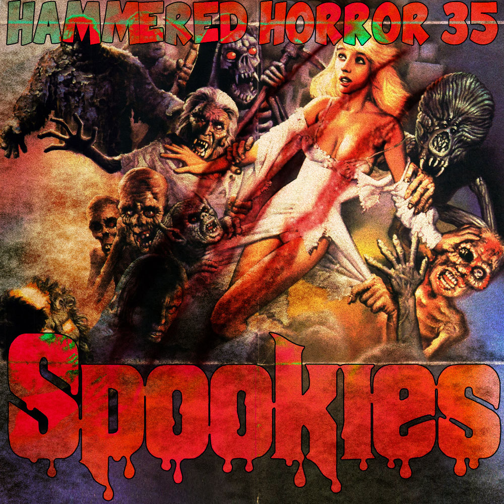 Hammered Horror 35: Spookies