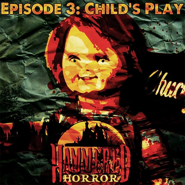 Hammered Horror 3: Child's Play