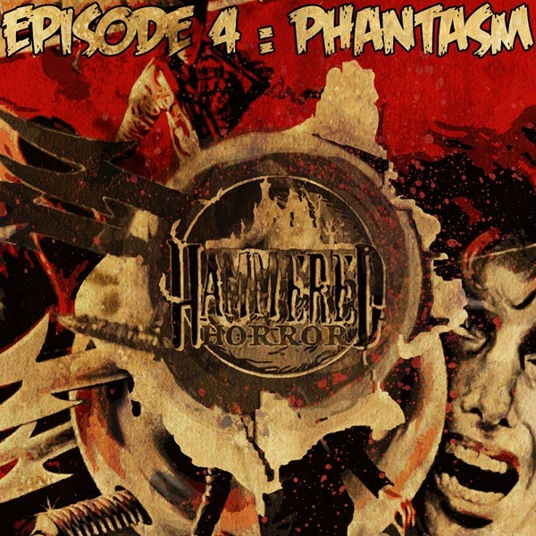 Hammered Horror 4: Phantasm