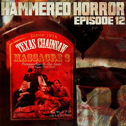 Hammered Horror 12: The Texas Chainsaw Massacre 2