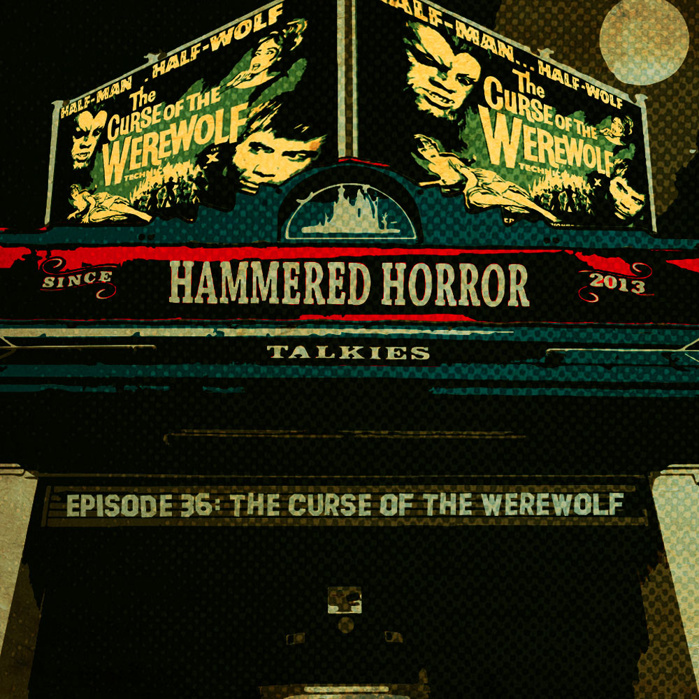 Hammered Horror: Curse of the Werewolf